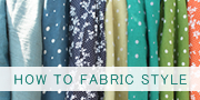 How to fabric style