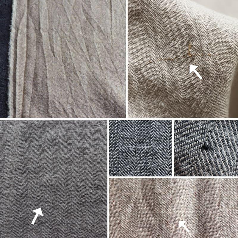 加工上の特性により、上記のような糸節、ネップ、スジ、キズ、スレ、アタリなどは生産過程上避けられません。自然な風合いとしてご理解ください。